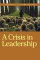 Truth Lectures 2010 - A Crisis in Leadership