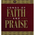 Songs of Faith & Praise Favorite Selections CD Vol 1