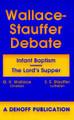Wallace - Stauffer Debate