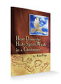 How Does the Holy Spirit Work in a Christian?