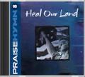 Praise Hymn CD 8 Heal Our Land