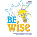 Be Wise Reproducible Activity Book 2