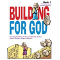 Building For God Activity Book 1