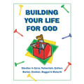 Building Your Life for God - Level 3