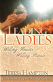 Leading Ladies:  Willing Hearts Willing Hands