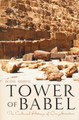 Tower of Babel: Cultural History of Our Ancestors