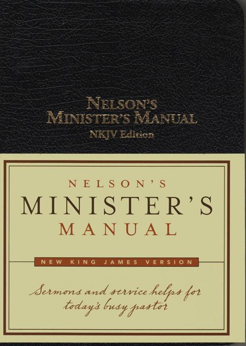 nelson s minister s manual nkjv edition cei bookstore truth rh ceibooks com nelson minister's manual for weddings nelson minister's manual