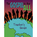 Gospel is for All Young Teen Teacher's Guide