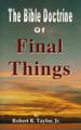Bible Doctrine Of Final Things