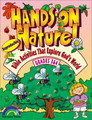 Hands-On Nature: Bible Activities That Explore God's World - Grades 3-4