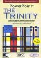 PowerPoint: The Trinity