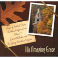 Songs of Faith and Praise CD 11 His Amazing Grace