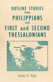 Outline Studies from Philippians, 1 and 2 Thessalonians