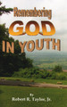 Remembering God in Youth