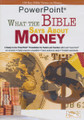 PowerPoint: What The Bible Says About Money