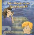 Am I Ready to be Baptized?