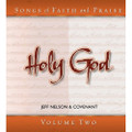 Songs of Faith and Praise CD 2 Holy God