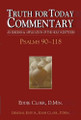 Truth for Today Commentary - Psalms Vol 3 (chapters 90-118)