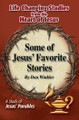 Some of Jesus' Favorite Stories