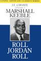 Marshall Keeble: Roll Jordan Roll