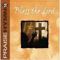 Praise Hymn CD 14 Bless the Lord