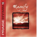 Praise Hymn CD 13 Magnify