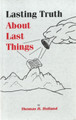 Lasting Truth About Lasting Things