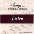 Songs for Worship & Praise CD 7 - Listen