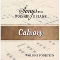 Songs for Worship & Praise CD 14 - Calvary