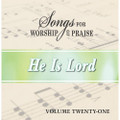 Songs for Worship & Praise CD 21 - He Is Lord