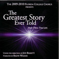FC Chorus 2009-2010 The Greatest Story Ever Told Pt.2-The Life