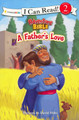 A Father's Love - I Can Read! Book