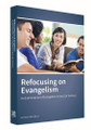 Truth Lectures 2015 - Refocusing on Evangelism: An Examination of Evangelism in the 21st Century