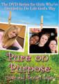 Pure on Purpose DVD