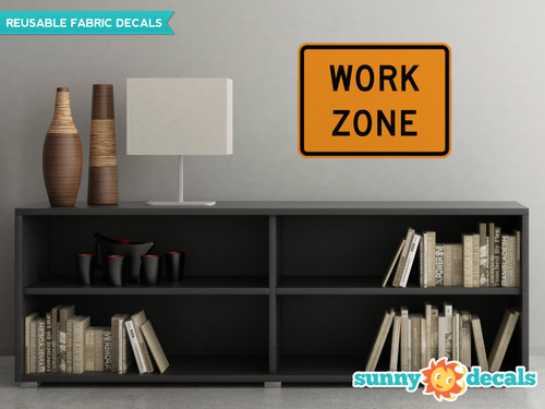 Work Zone Sign Fabric Wall Decal - Sunny Decal