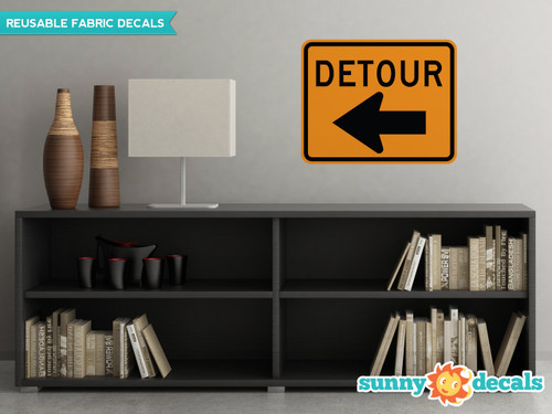 Detour Sign Fabric Wall Decal - Sunny Decal