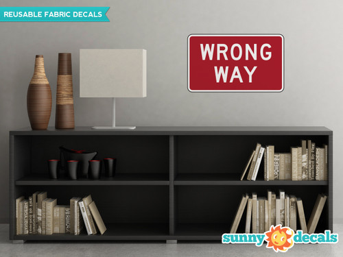 Wrong Way Sign Fabric Wall Decal - Sunny Decal