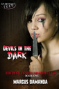 Genre: Horror Suspense  Word Count: 27, 170  ISBN: 978-1-77233-096-0  Editor: Tricia Kristufek  Cover Artist: Sour Cherry Designs