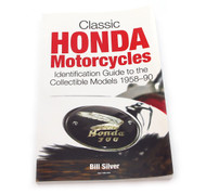 Signed Copy of Classic Honda Motorcycles - Identification Guide To The Collectable Models - 1958-90 - By Bill Silver