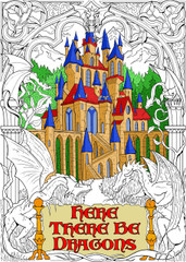 Here There Be Dragons - 10x14 Coloring Poster