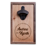 Raise a Glass in Memory Of - Personalized Bottle Opener