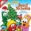 VeggieTales Saint Nicholas With CD; A Story Of Joyful Giving