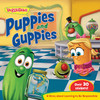 Puppies And Guppies-A Story About Learning To Be Responsible With Stickers