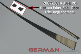 German Rush Carbon Fiber Rear Door Trim Replacement Audi R8 2007-14