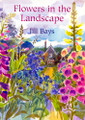 David & Charles: Flowers in the Landscape by Jill Bays