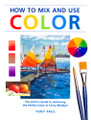 North Light Books: How to Use and Mix Color by Tony Paul