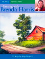 North Light Books: Painting with Brenda Harris - Volume 2 by Brenda Harris