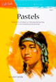 Walter Foster: Pastels by Leslie B. DeMille