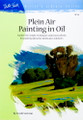 Walter Foster: Plein Air Painting in Oil by Frank Serrano