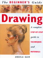 New Holland Publishers: The Beginner's Guide - Drawing by Angela Gair